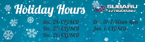 SubaruofLethbridge_FINAL_HolidayHours_ShortHPSlider